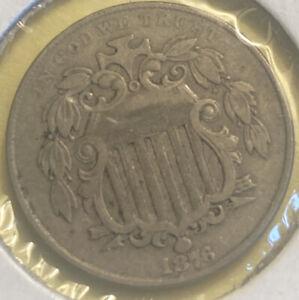 1876 Shield Nickel XF Uncertified(otjn)