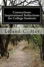 Connections: Inspirational Reflections for College Students by Leland C. May