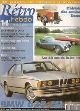 RETRO HEBDO 81 BMW 635 CSI COUPE 1979 LES CAMIONS DE POMPIERS DENNIS 1914 1936