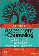 Assessment in Counseling : A Guide to the Use of Psychological Assessment...