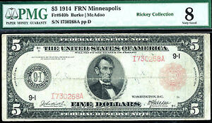 FR # 840b / 1914 $5 FRN/Red Minneapolis -46 known only/rare - PMG 8