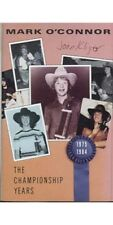 The Championship Years ~ Mark O'Connor ~ Fiddle ~ Folk ~ Country ~ Cass ~ Good