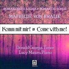 Von Kralik: Komm Mit Mir! Come with Me!, New Music