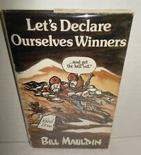 BOOK Let's Declare Ourselves Winners , , ,  by Bill Mauldin Carter-Regan Years