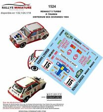 DECALS 1/32 REF 1524 RENAULT 5 TURBO TOUREN CRITERIUM DES CEVENNES 1984 RALLY