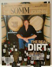 Somm Journal Real Dirt Vintner Joel Gott Wine June July 2016 FREE SHIPPING JB