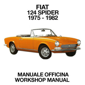 FIAT 124 SPIDER 1975 1982. Service Manuale Officina Riparazione Workshop ENG