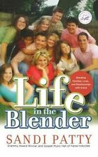 Life in the Blender by Sandi Patty 2009, Paperback