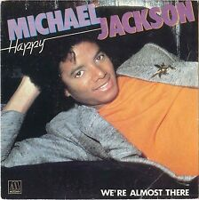 "#44 Michael Jackson Happy / We're almost there (7"" France - 1979)"