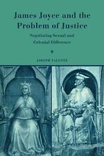 James Joyce and the Problem of Justice: Negotiating Sexual and Colonial Differen