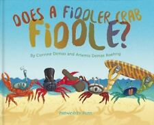 Does A Fiddler Crab Fiddle?-ExLibrary