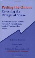 Peeling the Onion: Reversing the Ravages of Stroke-ExLibrary