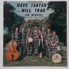 LP Ian Menzies And His Clyde Valley Stompers – Have Tartan - Will Trad 1960 UK