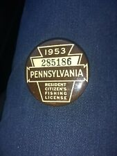 Vintage 1953 Pa Pennsylvania Resident Citizens Fishing License Button Pin 285186
