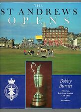 BOBBY BURNET THE ST ANDREWS OPENS FIRST EDITION HARDBACK DJ 1990