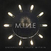 M.I.N.E - UNEXPECTED TRUTH WITHIN   CD NEU