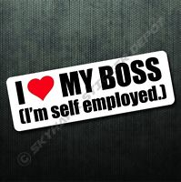 I Love My Boss Funny Bumper Sticker Die Cut Vinyl Decal Jokw Car Van Truck SUV