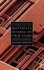 Materials Science of Thin Films by Ohring, Milton
