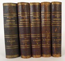 Dammer, Otto. Handbuch der chemischen Technologie. 5 Bände 1895