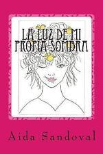 La Luz de Mi Propia Sombra by Aida Rodríguez (2015, Paperback, Large Type)