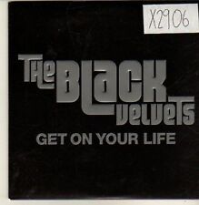 (CP44) The Black Velvets, Get On Your Life - 2004 DJ CD