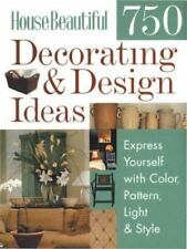 House Beautiful 750 Decorating & Design Ideas: Express Yourself with Color,