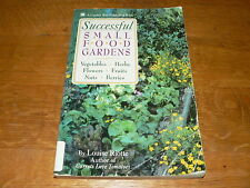 """""""Successful Small Food Gardens"""" by Louise Riotte~1993 Softcover Book~Acceptable"""