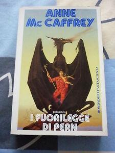 I Fuorilegge di Pern Anne McCaffrey Altri Mondi