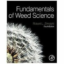 Fundamentals of Weed Science by Robert L. Zimdahl (2013, Hardcover)