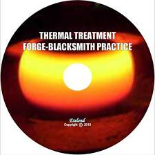 Thermal Heat Treatment of Steel/Forge Blacksmithing Practice/The Main Books/CD/