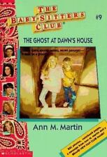 The Baby-Sitters Club Ser.: The Ghost at Dawn's House by Ann M. Martin (Trade Paper)