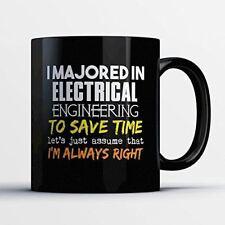 Electrical Engineering Coffee Mug - I Majored In Electrical Engineering - Funny