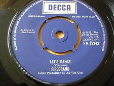 """FIREBIRD - LET'S DANCE    7"""" VINYL"""