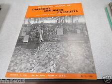 LE NOUVEAU JOURNAL DE CHARPENTE MENUISERIE PARQUETS N° 2 1959 H VIAL bois *