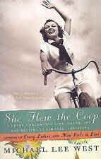She Flew the Coop: A Novel Concerning Life, Death, Sex and Recipes in Limoges, L
