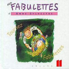 LES FABULETTES D'ANNE SYLVESTRE /VOL.11 : TOURNEZ FABULETTES (CD NEUF)