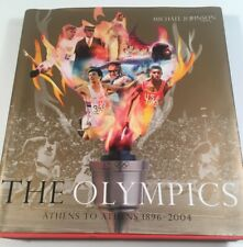 The Olympics : Athens to Athens 1896-2004 by L' Equipe (2004, Hardcover)