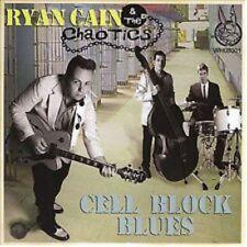 Ryan Cain & The Chaotics - Cell Block Blues CD - ROCKABILLY - new