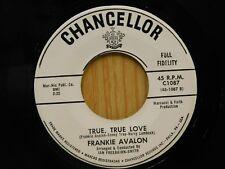 Frankie Avalon 45 True Love bw Married - Chancellor M- teen rock