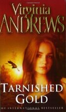 Tarnished Gold (The new Virginia Andrews) By Virginia Andrews. 9781847390981