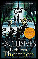 The Exclusives: No one can hurt you more than a friend, New, Thornton, Rebecca B
