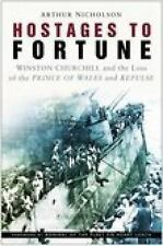 Hostages of Fortune: Winston Churchill and the Loss of the Prince of-ExLibrary