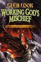 Signed Working God's Mischief by Gen Cook 2014 1st/1st HC (the black company)