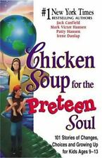 Chicken Soup for the Preteen Soul - HC, VG - Free Shipping