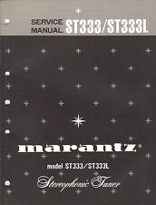 Marantz Service Manual Model ST333 ST333L stereo tuner Original Factory Repair