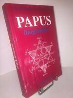 Papus - Biographie - La Belle Époque de l'occultisme par André et Beaufils