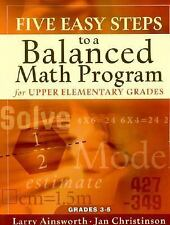 Five Easy Steps to a Balanced Math Program for Upper Elementary Grades by HOUGHT