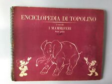 88G ENCICLOPEDIA DI TOPOLINO VOL.I- I mammiferi 1959