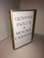MEMORIA E IDENTITÀ - Papa Giovanni Paolo II - (Rizzoli, 2005)
