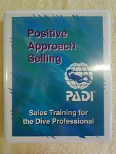 PADI POSITIVE APPROACH SELLING Sales Training for the Dive Professional SCUBA